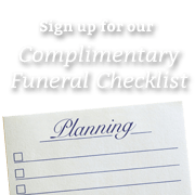 Complimentary Funeral Planning Checklist